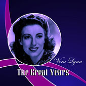 Play & Download The Great Years by Vera Lynn | Napster