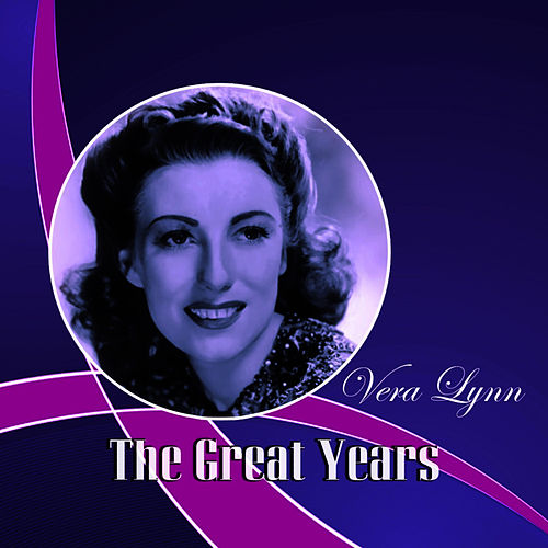 The Great Years by Vera Lynn
