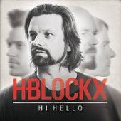 Hi Hello by H Blockx