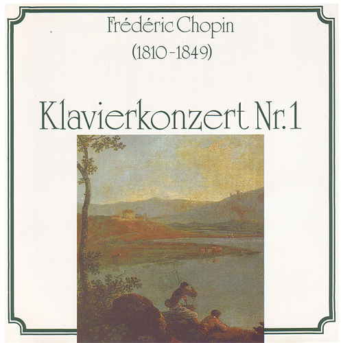 Play & Download Chopin: Klavierkonzert Nr. 1 by Various Artists | Napster