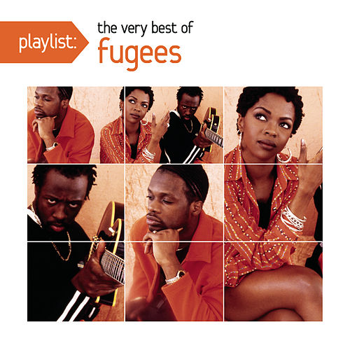 Play & Download Playlist: The Very Best of Fugees by Fugees | Napster