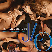Play & Download Bailar Nada Más by Jennifer Lopez | Napster