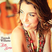 Play & Download Bare Bones by Hannah Williams | Napster