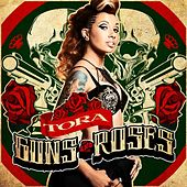 Play & Download Guns and Roses by Tora | Napster
