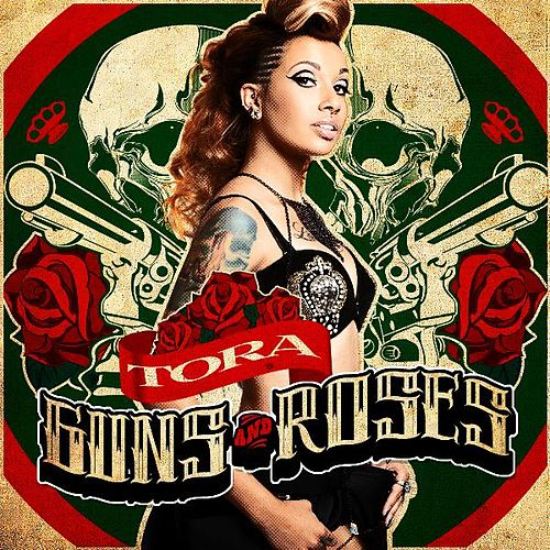 Guns and Roses by Tora