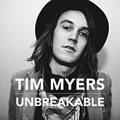Unbreakable by Tim Myers