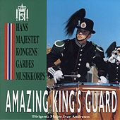Play & Download Amazing King's Guard by Gardemusikken | Napster