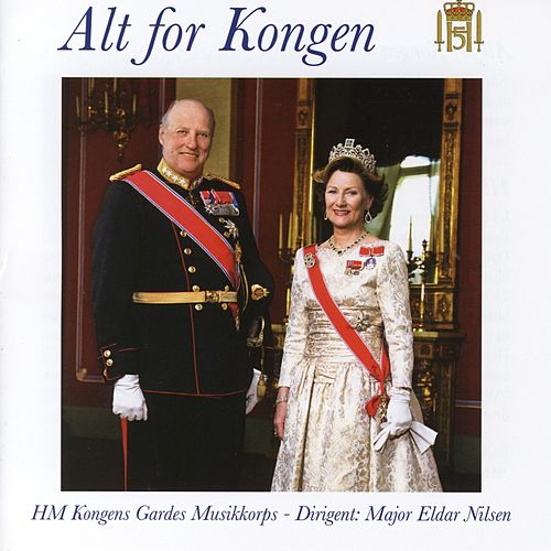 Alt For Kongen by Gardemusikken