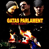Play & Download 93 Til Infinity by Gatas Parlament | Napster