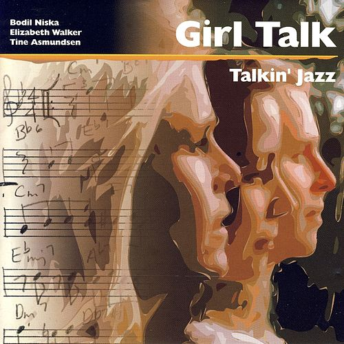 Play & Download Talkin' Jazz by Girl Talk | Napster