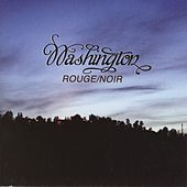 Play & Download Rouge/Noir by Washington | Napster