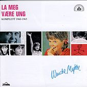 Play & Download La Meg Være Ung by Wenche Myhre | Napster