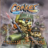 Play & Download Conker Live & Reloaded: Original Soundtrack by Various Artists | Napster