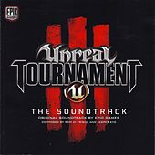 Play & Download Unreal Tournament 3: Original Soundtrack by Various Artists | Napster