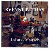 I Slott Och Barack by Svenne Rubins