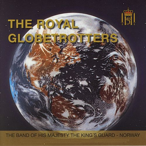 Play & Download The Royal Globetrotters by Gardemusikken | Napster
