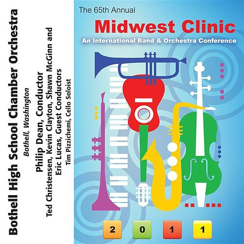 2011 Midwest Clinic: Bothell High School Chamber Orchestra by Various Artists