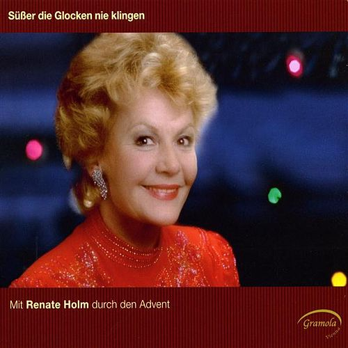 Play & Download Suber die Glocken nie klingen by Renate Holm | Napster