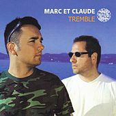 Tremble by Marc et Claude