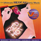 Play & Download The Ultimate Mexican Party Music Vol. 2 by Brazada - Mike Sanchez and the Wild Bunch | Napster