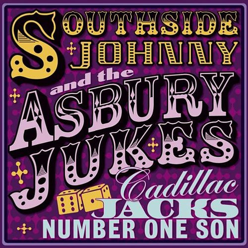 Play & Download Cadillac Jacks Number One Son by Southside Johnny | Napster
