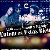 Play & Download Entonces Estas Bien (feat. Jowell Y Randy) by LDA | Napster