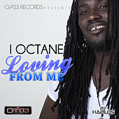 Play & Download Loving from Me by I-Octane | Napster