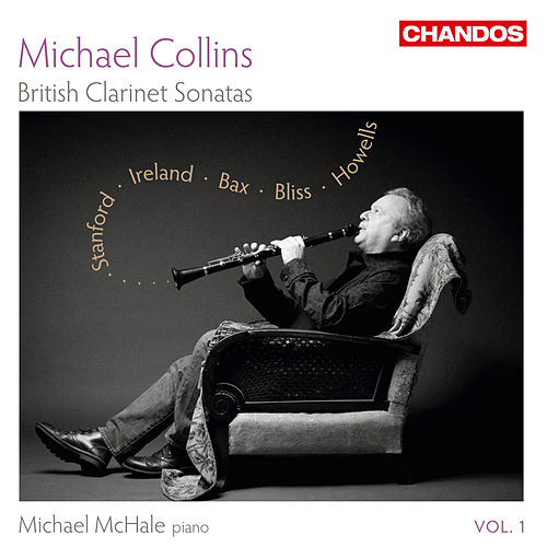 Play & Download British Clarinet Sonatas, Vol. 1 by Michael Collins | Napster