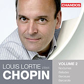 Louis Lortie Plays Chopin, Volume 2 by Louis Lortie