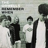 Play & Download Remember When by The Orwells | Napster