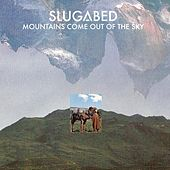 Play & Download Mountains Come Out Of The Sky by Slugabed | Napster