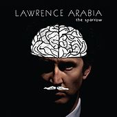 The Sparrow by Lawrence Arabia