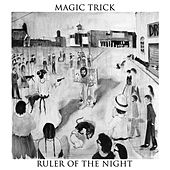 Ruler Of The Night by Magic Trick