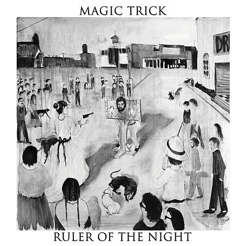Play & Download Ruler Of The Night by Magic Trick | Napster