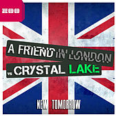 Play & Download New Tomorrow by A Friend In London | Napster