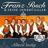 Allweil lustig von Franz Posch