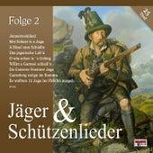 Jäger & Schützenlieder - Folge 2 by Various Artists