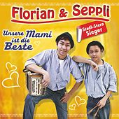 Play & Download Unsere Mami ist die Beste by Florian | Napster