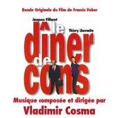 Play & Download Bande Originale du film Le Dîner de cons (1998) by Vladimir Cosma | Napster