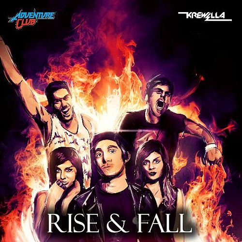 Play & Download Rise & Fall (feat. Krewella) by Adventure Club | Napster