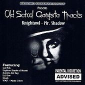 Old School Gangsta Tracks by Various Artists