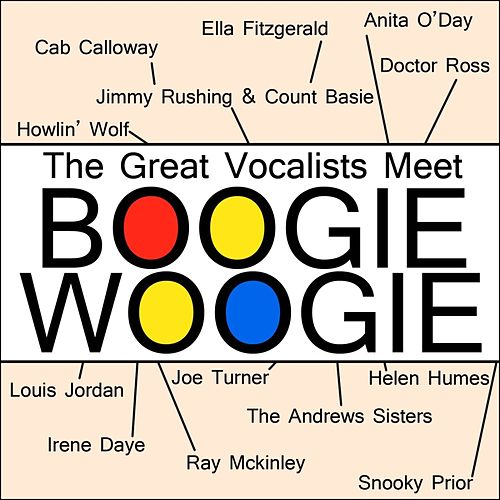 Play & Download The Great Vocalists Meet Boogie Woogie by Various Artists | Napster