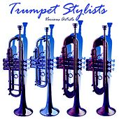 Trumpet Stylists by Various Artists