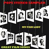 Play & Download My Fair Lady & Great Film Songs by Various Artists | Napster