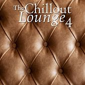 The Chillout Lounge 4 by Various Artists