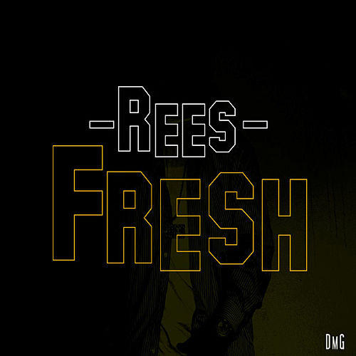 Play & Download Fresh by Rees | Napster