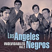 Play & Download Inolvidables (Vol. 2) by Los Angeles Negros | Napster