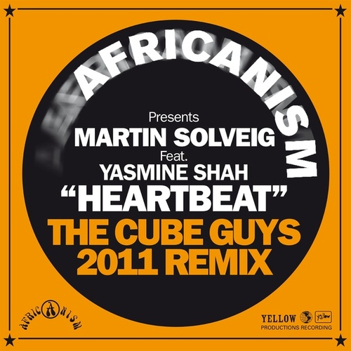 Play & Download Heartbeat (Africanism Presents Martin Solveig) (The Cube Guys 2011 Remix) by Martin Solveig | Napster