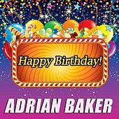 Play & Download Happy Birthday by Adrian Baker | Napster