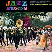 Play & Download Sounds Of New Orleans Streets: Funeral And Parade Music by Young Tuxedo Brass Band | Napster
